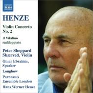 ヴァイオリン協奏曲第2番、イル・ヴィタリーノ・ラッドッピアート シェパード・スケアヴェズ、ヘンツェ&パルナッスス・アンサンブル、ロングボウ