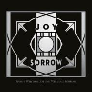 Welcome Joy & Welcome Sorrow