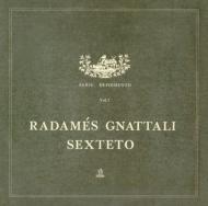 Radames Gnattali E Sextet