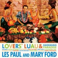 Lovers' Luau & Hawaiian Paradise (紙ジャケット)