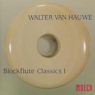 Blockflute Classics 1: Van Hauwe(Rec)G.wilson(Cemb)Moller(Vc)佐藤豊彦(Lute)