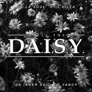 Smell The Da.i.s.y.(Da Inner Soul Of Yancy)