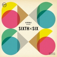 KIRINJI presents SIXTH x SIX -SUMMER EDITION-