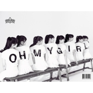 1st Mini Album: Oh My Girl