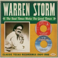 Bad Times Make The Good Times: Classic Texas Recoedings 1964-86