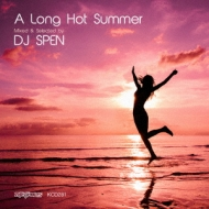 A Long Hot Summer 邦ixed And Selected By Dj Spen-