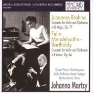 メンデルスゾーン:ヴァイオリン協奏曲(クレンペラー指揮、1954)、ブラームス:ヴァイオリン協奏曲(ヴァント指揮、1964) マルツィ