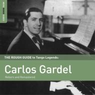 Rough Guide To Tango Legends: Carlos Gardel