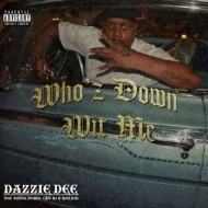 Who'z Down Wit Me