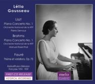 ブラームス:ピアノ協奏曲第1番、リスト:ピアノ協奏曲第1番、フォーレ:主題と変奏 レリア・グソー、ロザンタール、デルヴォー、フランス国立放送管(1953〜59)