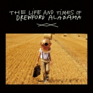 Life & Times Of Drewford Alabama