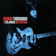 George Thorogood & The Delaware Destroyers