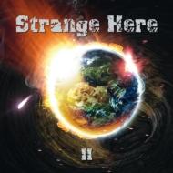 Strange Here Ii