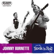 Johnny Burnette And The Rock 'n Roll Trio (紙ジャケット)