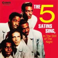 Five Satins Sing, In The Still Of The Night (紙ジャケット)
