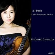 無伴奏ヴァイオリンのためのパルティータ第2番、第3番、ソナタ第3番 島田真千子