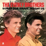 Songs Our Daddy Taught Us (180g)(+bonus)