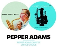 Pepper Adams Quintet / Critics' Choice