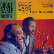 Count Basie Presents Eddie Davis Trio +Joe Newman
