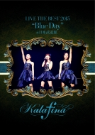 Kalafina LIVE THE BEST 2015 �gBlue Day�h at ��{������ (DVD)