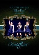 """Kalafina LIVE THE BEST 2015 """"Blue Day"""" at 日本武道館 (DVD)"""