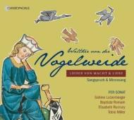 『力と愛の歌〜ヴァルター・フォン・デア・フォーゲルヴァイデの詩による歌』 ペル=ソナット