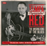 Dynamite! -The Unsung King Of The Blues