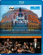 Mahler Symphony No.6, Roxanna Panufnik, R.Strauss : Gergiev / World Orchestra for Peace (Proms 2014)
