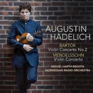 バルトーク:ヴァイオリン協奏曲第2番、メンデルスゾーン:ヴァイオリン協奏曲 ハーデリッヒ、アルト=ベドヤ&ノルウェー放送管