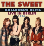Ballroom Blitz: Live In Berlin 1976