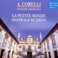 コレッリ(1653-1713)/Concerti Grossi Op 6 : S.kuijken / La Petite Bande