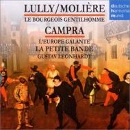 リュリ:町人貴族、カンプラ:優雅なヨーロッパ レオンハルト&ラ・プティット・バンド(2CD)