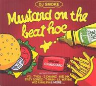 Mustard On The Beat Hoe