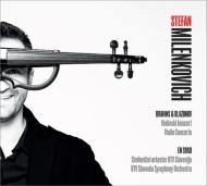 Glazunov Violin Concerto, Brahms Violin Concerto : Milenkovich(Vn)En Shao / Slovenian Radio Symphony Orchestra