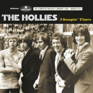 Changin' Times: Complete Hollies January 1969 -March 1973