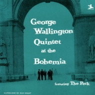 George Wallinton Quintet At The Cafe Bohemia