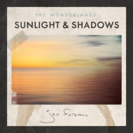Wonderlands: Sunlight & Shadows