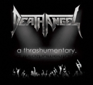 Thrashumentary / Bay Calls For Blood: Death Angel Live In San Francisco 2014