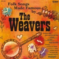 Folk Songs Made Famous By The Weavers (紙ジャケット)