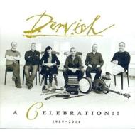 Celebration!! 1989-2014: ベスト オブ ダーヴィッシュ