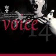 2014年エリザベート王妃国際コンクール・声楽部門ライヴ集+声楽部門25年のあゆみ(3CD)
