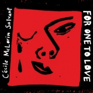 Cecile Mclorin Salvant/For One To Love