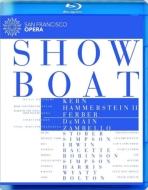 ミュージカル『ショウ・ボート』 ザンベロ演出、デメイン&サンフランシスコ歌劇場、ストーバー、シンプソン、他(2014 ステレオ)