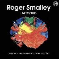 2台のピアノのための作品集〜スモーリー:アコード、ラムズデーヌ:フライツ、他 ヘルスコヴィチ、マロシュゼキ