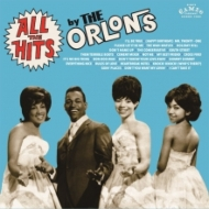 All The Hits By The Orlons (紙ジャケット)