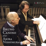 Bruno Canino: Plays 西村朗-piano Works