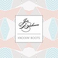 Julio Bashmore/Knockin' Boots