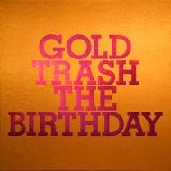 GOLD TRASH (+Blu-ray)【完全生産限定豪華盤】《シリアルナンバー入り・LPサイズ布張りスペシャルBOX(100Pフォトブック付)》