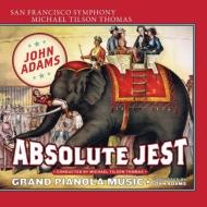 『アブソルート・ジェスト』『グランド・ピアノラ・ミュージック』 ティルソン・トーマス&サンフランシスコ響、セント・ローレンス弦楽四重奏団、アムラン、他