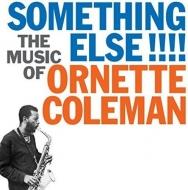 Something Else: Music Of Ornette Coleman